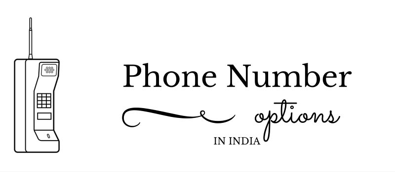 Amazing Phone Number Options In India U2013 Landline/Mobile/Toll Free Etc.