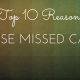 top 10 reasons for missed calls